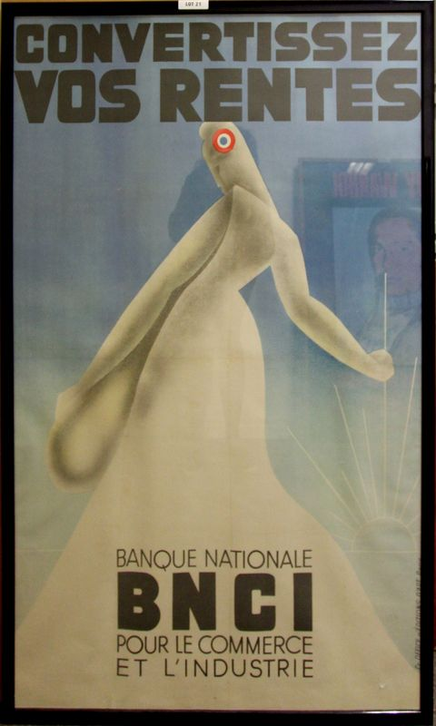 "GRANDE AFFICHE ""CONVERTISSEZ VOS RENTES"" BANQUE NATIONALE BNCI POUR LE COMMERCE ET L'INDUSTRIE EDITION CR OFFICE D'EDITION D'ART PARIS. DIMENSIONS: 123X79 CM. SOUS SOL."